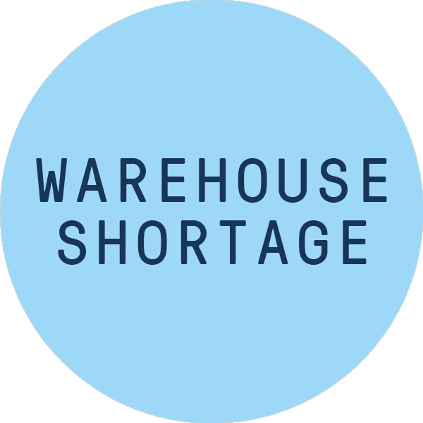 Warehouse shortage